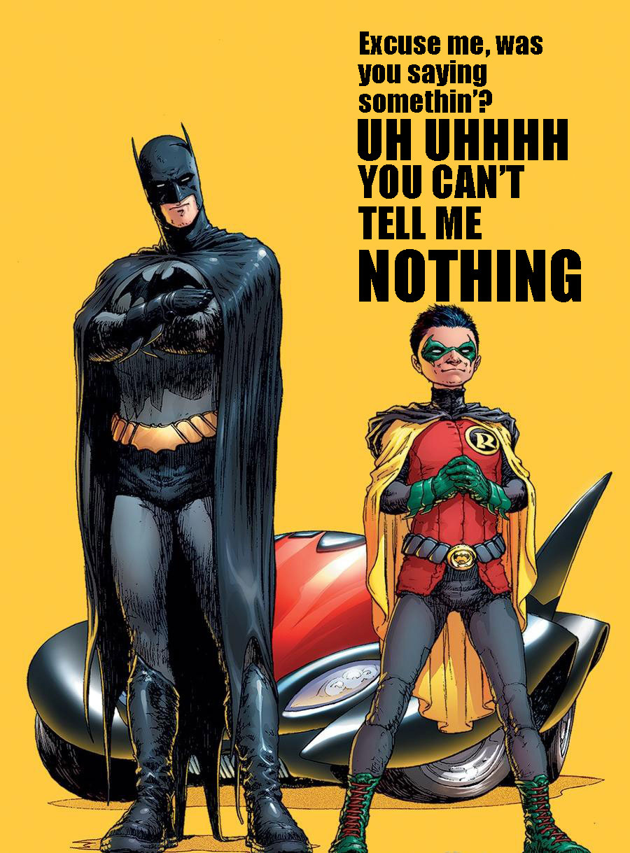 Lyrics: Can't Tell Me Nothing Art: Frank Quitely, Batman & Robin #1 Amalgamation: liestheuniversal