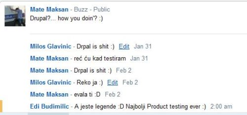 This is how drupal is tested :)