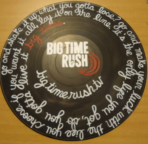 "valderie:  ""Big Time"" Record. Customized for Tim, who runs BigTimeRushTV.com :)"