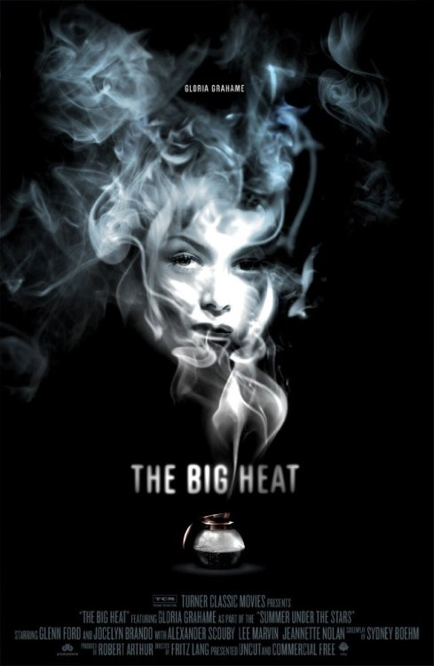 "With you dead, the big heat follows.  I saw The Big Heat last night at Film Forum. I'll be writing about it (and The Mechanic for some reason) on FREEwilliamsburg this weekend, but wanted to share this poster first. It was part of a series created by TCM for their ""Summer Under The Stars"" in 2009. In case you haven't seen it, The Big Heat teaches us that a boiling pot of coffee can be a pretty fantastic weapon. Just be careful who you scald."