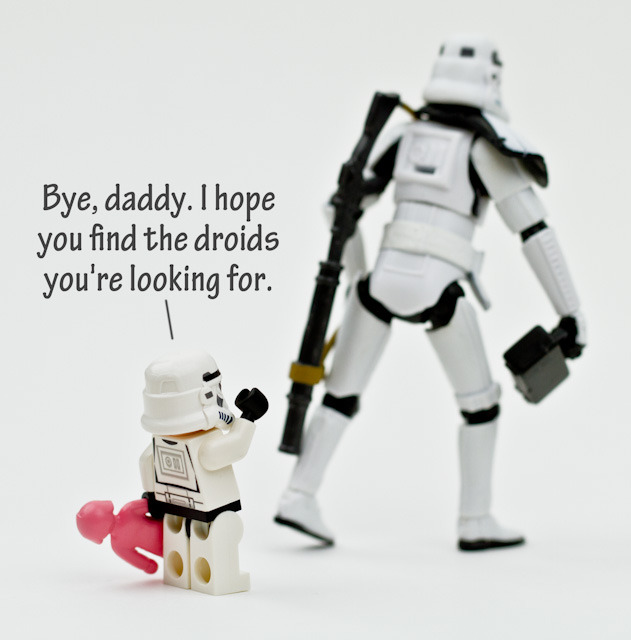 Bye, daddy. I hope you find the droids you're looking for.