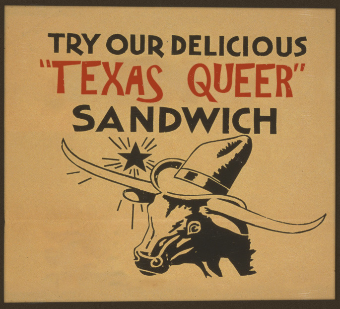 texas queer sandwich, yum.