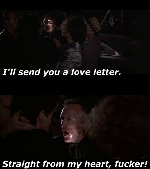 """I'll send you a love letter. Straight from my heart, fucker!"" Blue Velvet (1986) Written and directed by David Lynch, starring Kyle Maclachlan, Isabella Rossellini, Dennis Hopper, and Laura Dern."