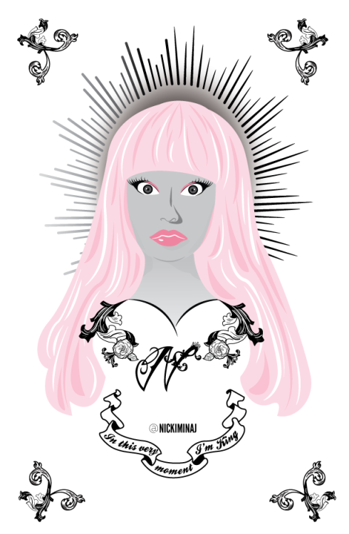 "Illustration of NICKI MINAJ. Personal project that's part of my L.A inspired cholo-tattoo illustrations. I like the contrast of the quote, ""In this very moment I'm King,"" with her super feminine image. See the previous illustration in the series:  Yo-landi Vi$$er"