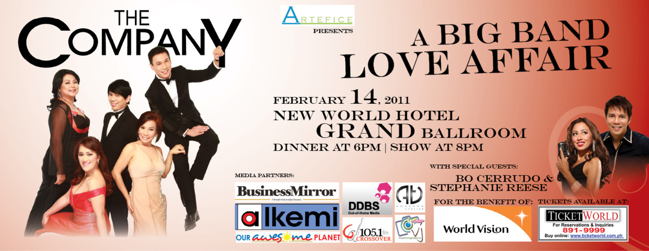 Celebrate romance and kilig moments with The CompanY's A BIG BAND LOVE AFFAIR with Bo Cerrudo and Stephanie Reese.February 14, 2011 | Grand Ballroom of The New World Hotel, Makati CityTickets now available at www.ticketworld.com.ph or contact Dino Domingo.6pm dinnner, 8pm show