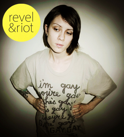 liquorinthefront:  Here's Tegan Quin supporting Revel and Riot. They are an awesome organization aiming to promote LGBTQ rights and raise awareness and equality. Check them out here: http://revelandriot.com/