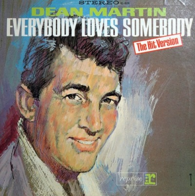 Dean Martin, Everybody Loves Somebody