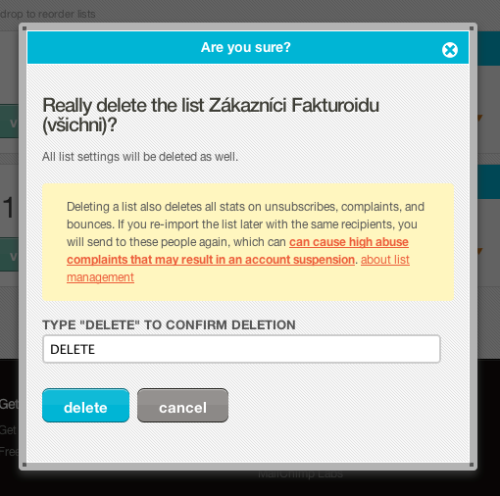 Mailchimp - Makes you write the word DELETE if you want to delete a mailing list.