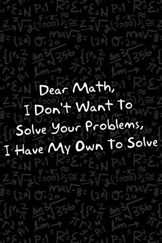 Why does MATH EXIST!? I wish you could be born knowing everything about math so you wouldnt have to learn it!