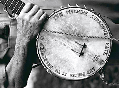 Woody Guthrie's Banjo. Before punk rock, there was Guthrie.