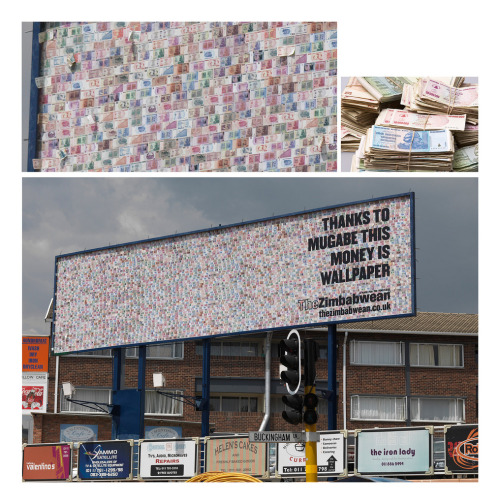 "nprfreshair:   ""A billboard for 'The Zimbabwean Newspaper' made entirely of worthless Zimbabwean bank notes. What more proof do you need of a country's total economic collapse than being able to paste trillions and trillions and trillions of dollar notes onto a billboard and it is still cheaper than if you had used paper?""  Tomorrow: journalist Peter Godwin, who grew up in Zimbabwe. His book The Fear is about Robert Mugabe's torture campaign to intimidate those who would vote against him."