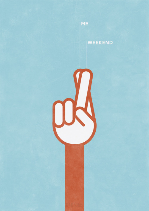 INSPIRATION: I love to work … but who doesn't LOVE the weekend??? You can buy this print and all others from The All Day Everyday Project right here!