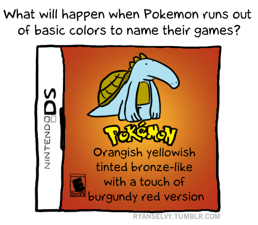 "ryanselvy:  #50 ""Pokemon: Orangish yellowish tinted bronze-like with a touch of burgundy red version"""