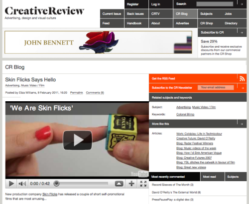Creative Review give us some flicking love on their blog. yeah! http://creativereview.co.uk/cr-blog/2011/february/skin-flicks-says-hello