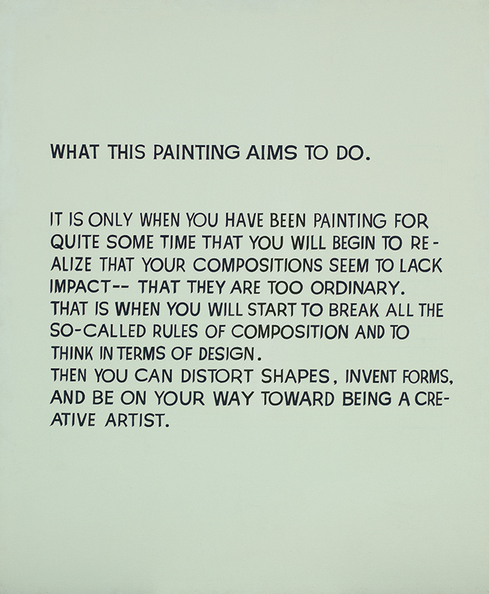 iheartmyart:  John Baldessari (b. 1931), What This Painting Aims to Do, 1967, Synthetic polymer and oil on canvas, 67 7/8 x 56 9/16 x 1 in.