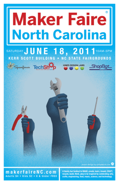 Go to MakerFairNC on June 18, 2011.