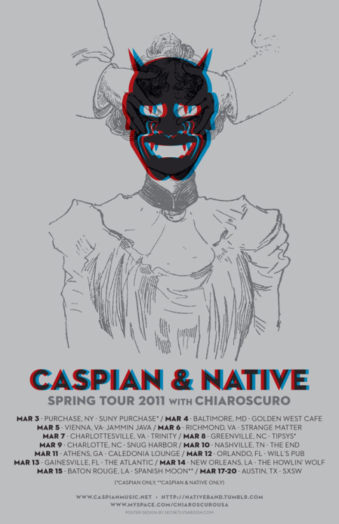 Here's poster 2 of 2, for Caspian and Native's Spring tour…