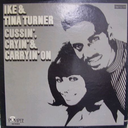 Ike & Tina Turner - You Got What You Wanted