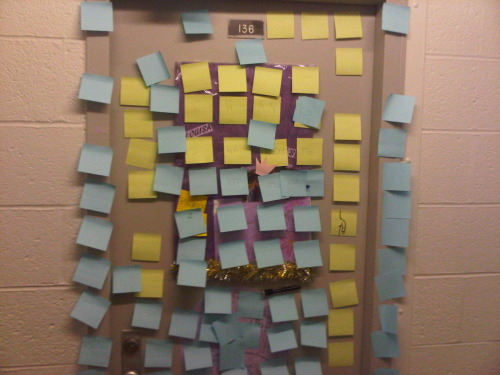 yeah, its no big deal having a bunch of post-its on my door. It's just super convenient thanks asshole :)