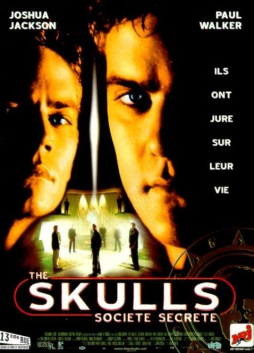 2000 - The Skulls, société secrète de Rob Cohen Acteur : Joshua Jackson, Paul Walker, Christopher McDonald