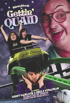 "strachlock:  This is it! THE FINAL NEW YORK ""GETTIN' QUAID"" SHOW IS TOMORROW!!! Thursday February 17th @8:00pm It has been a great run. and we find it hard to say goodbye(to yesterday…BOYZ II MEN). But it has to be done. If you are in LA keep your eyes peeled for an April Date. But as of now…WE ARE DONE IN NY! So if you saw it before, Thank you so much for coming out. Emily And I (Geoff) really appreciate it more than anything. And if you want to come out one more time. We wouldn't be against it. Or if you wanted to tell your friends that would be great too. And if you want to tell anyone with money and power ""Hey Strachlock has got the goods. You should go see there show and give them fabulous careers"" Again. Would not turn that down. But sincerely thank you to UCB and Jim Santangeli and Mike Still  and Pete Schultz and Steve Moore for being co-conspirators in this madness. And thank all of you. And most importantly. Thank Randy Quaid. Although the son of bomba never showed up so…Maybe in LA we can get him out. Geoff Garlock and Emily Strachan are best friends, and they are  bonded by their love of Mr. Randy Quaid. When Quaid-con, the ultimate  fan convention for all things Randy Quaid, comes to the town, Geoff and  Emily embark on an epic journey to attend. Along the way they have to  face many obstacles, from the pressures of working for Jack Nicholson to  the damnation of a stresstail. But by hook or by crook they are going  to get to Quaid-Con and meet Randy Quaid: THE GREATEST ACTOR WHO EVER  LIVED!!!!!! Starring Geoff Garlock, Emily Strachan and Jim Santangeli Written By Geoff Garlock and Emily Strachan Directed by Mike Still A Video by Pete Schultz Music by Steve Moore ""It revels in its ridiculousness."" - TheComicsComic.com February 17th @8:00 pm at UCB THEATRE 5 bucks. cheap beer. Appearing with B.O.F. Its pronounced BOAF PLEASE COME"