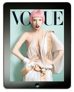 Vogue iPad App Launches with Lady Gaga If you're the owner of an iPad and willing to pay 99 cents, you can have access to more Gagathan you'll get in this month's print version of the Vogue Power Issue and even more than you'll get in the typically multi-media friendly online version.The Vogue Cover Exclusive App is being made available in the iPad app store for the first time from midnight Wednesday, EST. The app, which focusses only on the magazine's cover story each month, launches with Lady Gaga shot by Mario Testino. Full story on StyleList here.  [Mario Testino / Courtesy of Vogue]