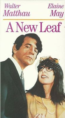 "movies to remember: a new leaf (1971) written and directed by elaine may. with walter matthau, elaine may and jack weston.  Henrietta: ""They say it itches less if you don't scratch."" Henry: ""They only say that because they don't see you scratch."""