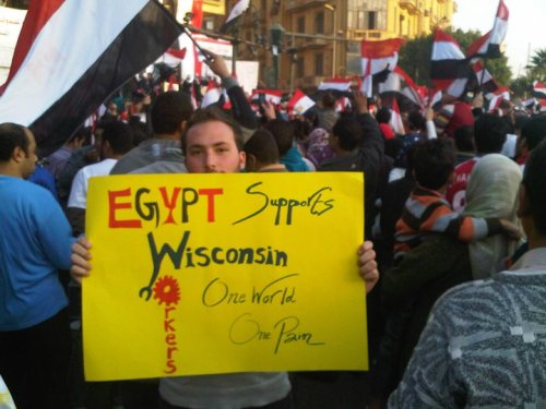 "motherjones:  ""Egypt Supports Wisconsin Workers: One World, One Pain"" Shukran jazilan, Muhammad Saladin Nusair!"