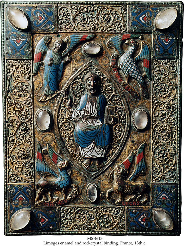TLIMOGES GOSPEL BOOK COVER Binding: Limoges, France, 13th c., upper cover  of a Gospel book, originally on wooden boards, 34x24 cm, with Christ in  majesty holding a gospel book within a mandorla, surrounded by the 4  gospel symbols, 3 of them inscribed in red capitals: Iohannes, Marcus  and Lucas, between them 4 oval rock crystals, the cornerpieces with  tri-partite leaves in champlevé enamel, each with an oval rock crystal,  all in colours dark and light blue, green, red and white. The original  wooden cover was in the 19th c. substituted with the present copper gilt  plate with scrollwork in silver gilt added in the mandorla and outer  panels.(http://www.schoyencollection.com/bindings_files/ms4613.jpg)