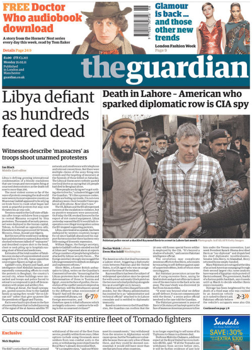 frontpages: American who sparked diplomatic crisis over Lahore shooting was CIA spy Libya on brink as protests hit Tripoli Cuts could cost RAF its fleet of Tornados