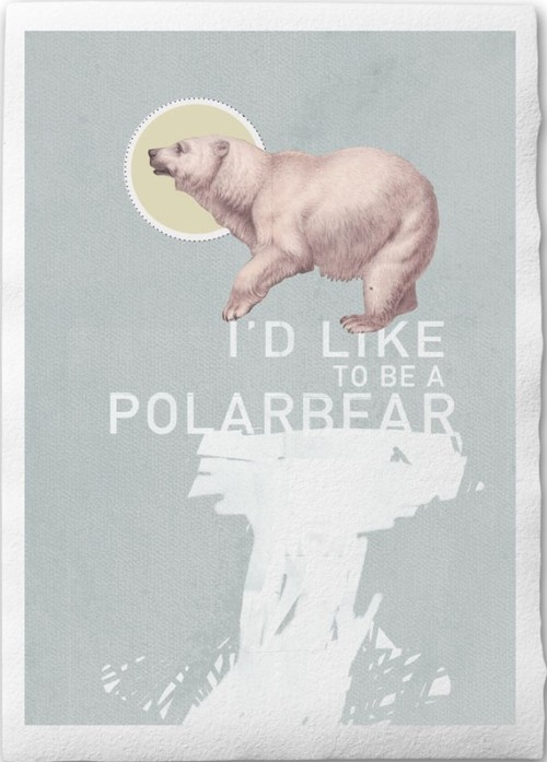 "»Number 18: I want to be a polar bear""« February 21th 2011  Ehem….my collage a day project somehow became an ""A Collage A Week"" project…Anyway. This week's collage is about polarbears. Hope you like polarbears. I Want To Be A Polarbear  Print on Handmade by froschkind on @Etsy"