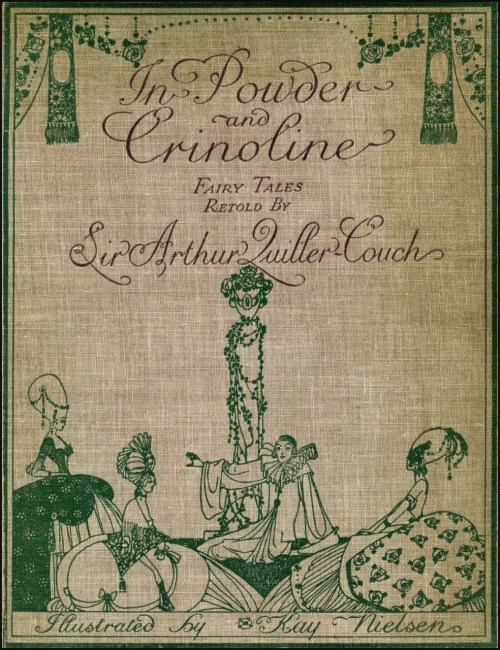earwigbiscuits:  Cover of In Powder and Crinoline, illustrated by Kay Nielsen, c.1913 (via Amy Crehore)