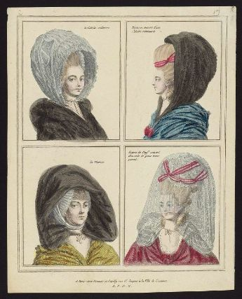 Gallerie des Modes, 1776.  Hoods and calashes and veils, oh my!