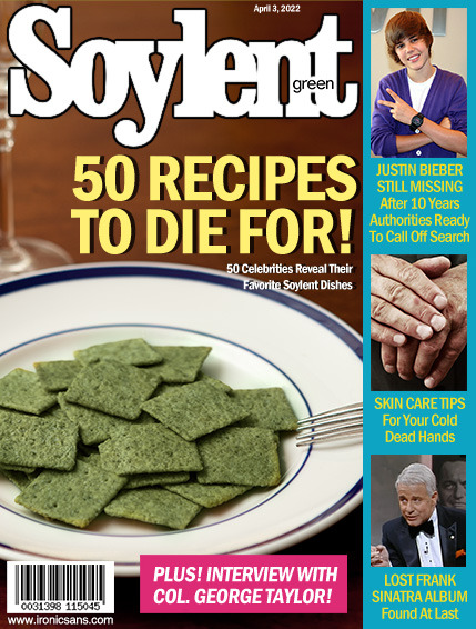 Soylent Green is People (Magazine) by Ironic Sans via Laughing Squid