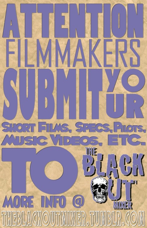 EPISODE TWO of The BlackOut Mixer is now taking submissions for our March show!! Submissions must be under 5 minutes… Submit links here