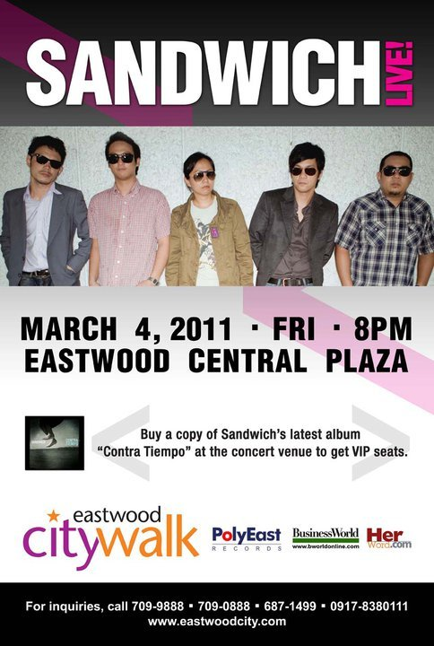 Sandwich Live!Eastwood Central Plaza | 04 March 2011 | 8pm Log on to www.eastwoodcity.com