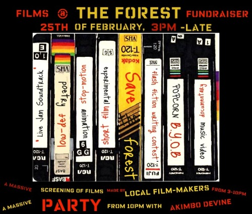 Films @ The Forest Fundraiser 25th February // 3pm - late   more info and full program on our website