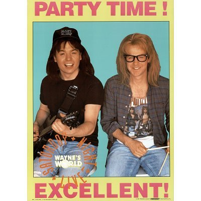 Wayne's World PARTY TIME! poster