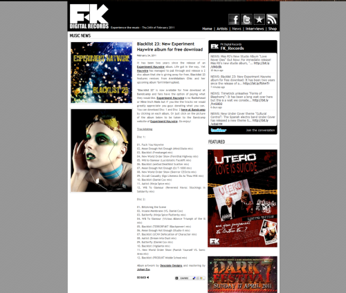 "Continued - February 24, 2011 - FK Digital Records gives recognition to Desolate  Designs on the new Album for Experiment Haywire entitled ""Blacklist 23""  http://www.fkdigitalrecords.com/"