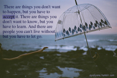 ayuliyana:  You just have to let go…