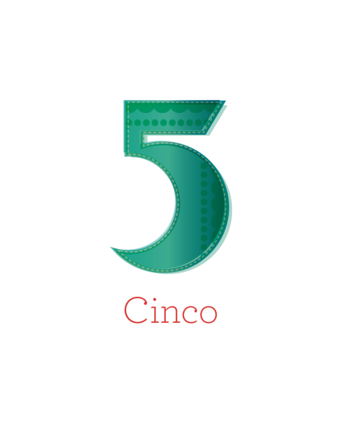 Cinco is Five.