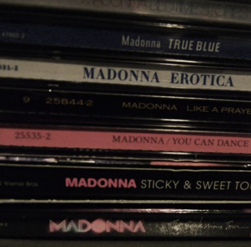Most of my Madonna albums.