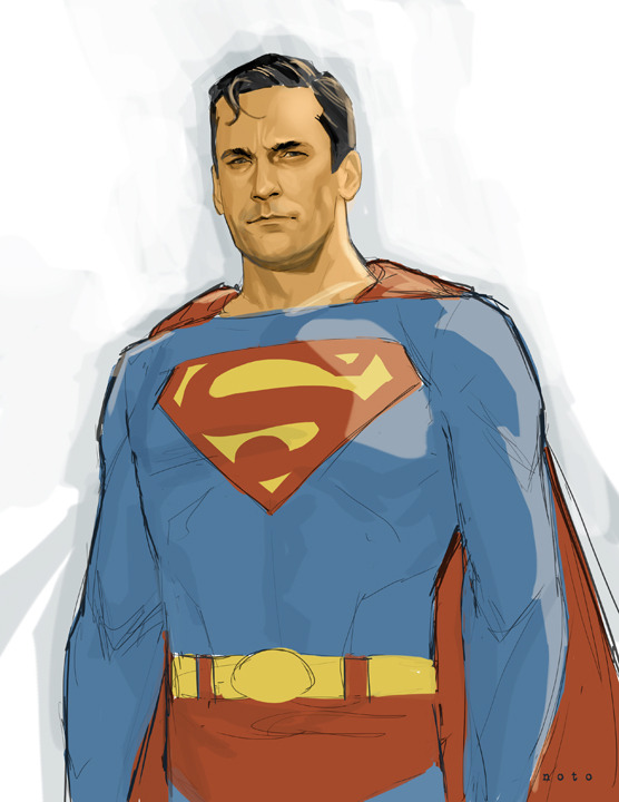 I always thought Jon Hamm would be the perfect Superman.