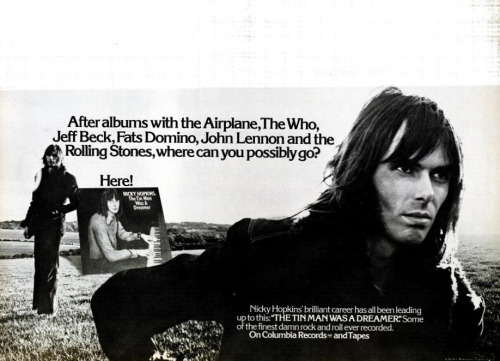 "Session player to the stars, Nicky Hopkins' second album The Tin Man Was A Dreamer (1973) is an understated gem. It's piano-driven songwriterly pop that oscillates between Paul Williams-type tunes like ""Waiting for the Band"" and a harder rockin' Apple Records power pop instrumentals like ""Edward"". Suck on his iso'd piano track on The Stones' ""Love In Vain"" and ""Angie"". (image via billboardingparty)"