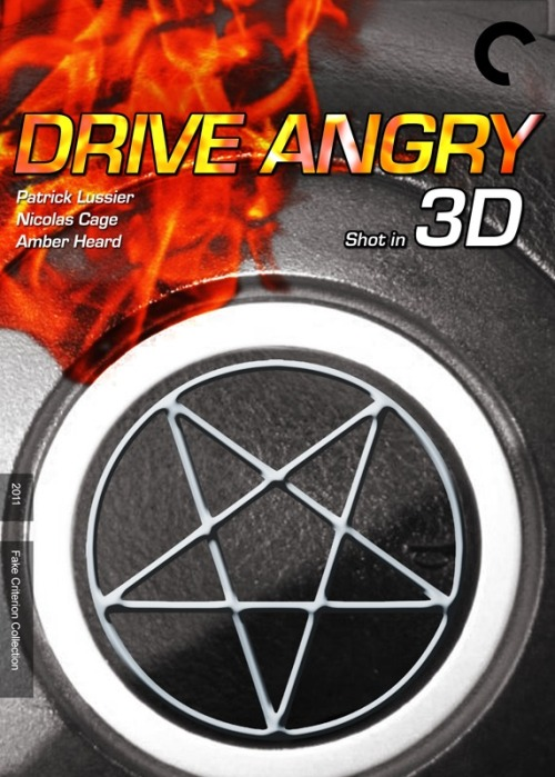 Fake Criterion: Drive Angry… Shot in 3D!