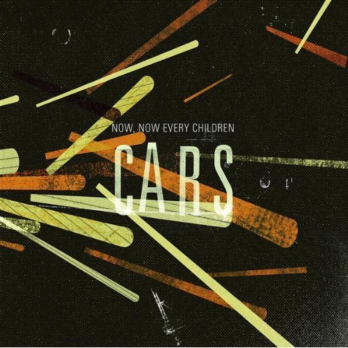 Now, Now - Cars [2008] I bought this CD when I went to see Hellogoodbye in January and I love it. Good kinda mellow/garage/indie band. Website Store