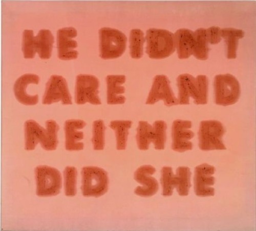 Ed Ruscha, He Didn't Care And Neither Did She (1974)  Cherries on satin.  (karaj:tulle)