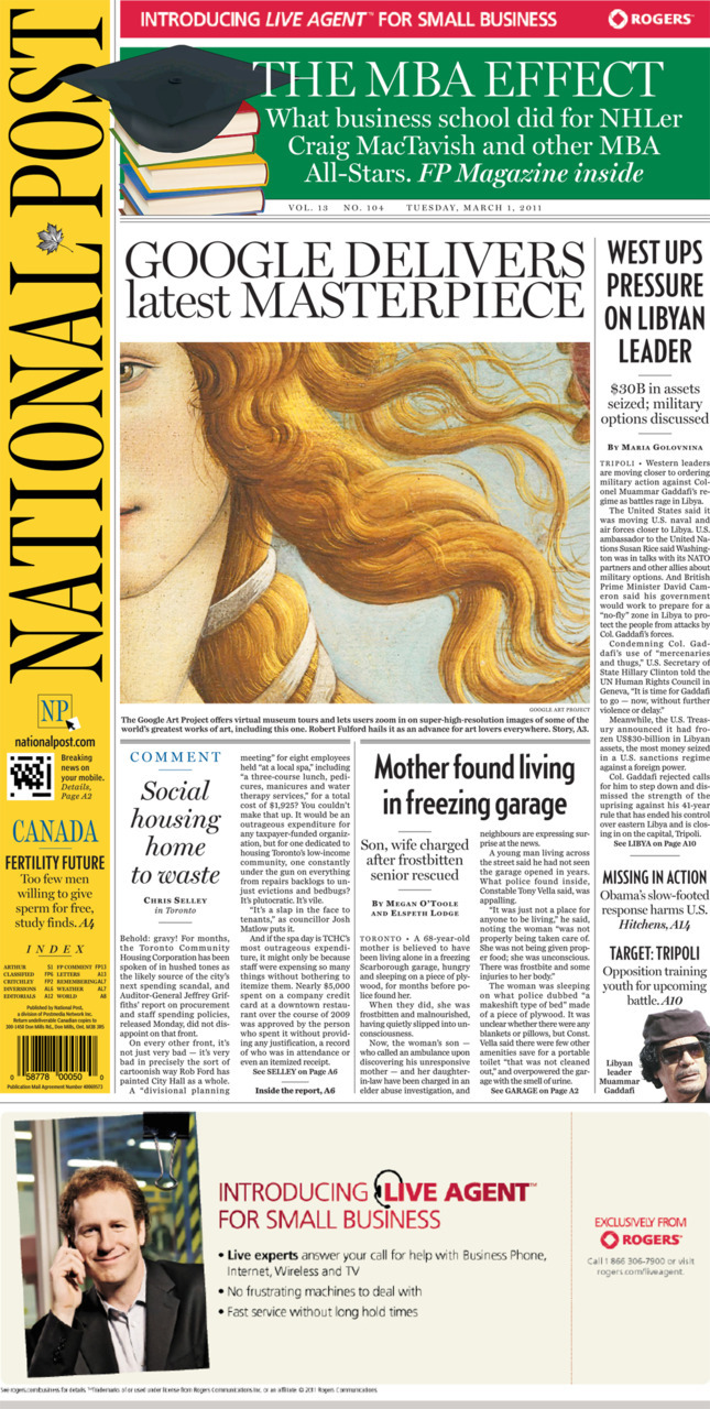 National Post front page for March 1, 2011West ups pressure on Libyan leaderMother found living in freezing garageSocial housing home to wasteGoogle delivers latest masterpiece