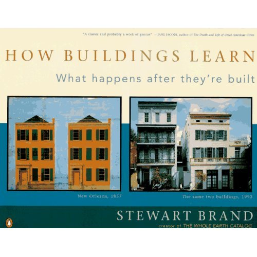 March 28: 'How Buildings Learn' by Stewart Brand (1995)