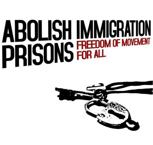 hushpoint:  Abolish Immigration Prisons: Freedom of Movement for All